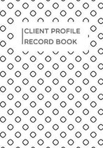 Client Profile Record book: Round shape line pattern book to Customer Appointment Management tools - Log Book, Information Keeper, Record & Organi