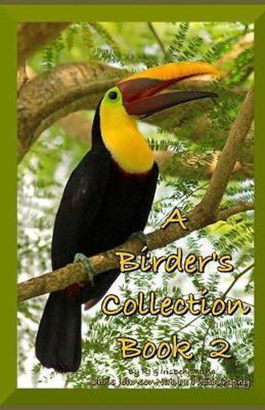 A Birder's Collection Book 2