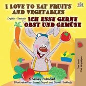I Love to Eat Fruits and Vegetables Ich esse gerne Obst und Gemuse