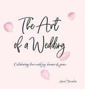 The Art of a Wedding