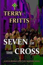 SEVEN of the CROSS