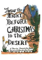 Twas the Night Before Christmas in the Desert