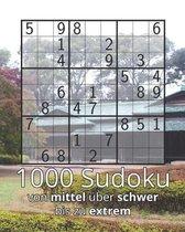 1000 Sudoku von mittel hin zu schwer und extrem: Logikr�tsel inkl. L�sungen - Perfekt als Geschenk f�r Erwachsene, Gro�eltern, Senioren oder sich selb