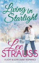 Living in Starlight: a clean sweet romance - a novella