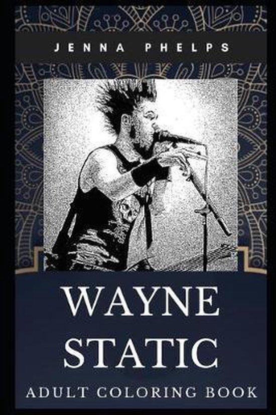 Wayne Static Adult Coloring Book