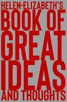 Helen-Elizabeth's Book of Great Ideas and Thoughts