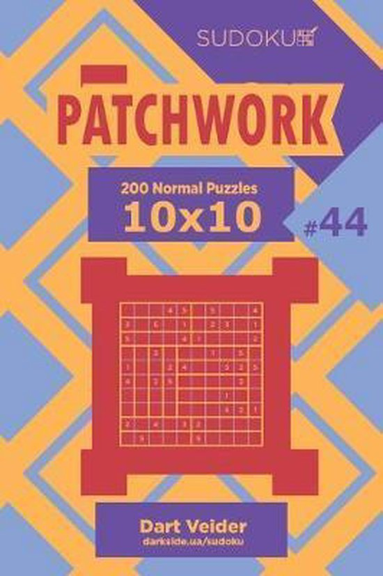 Sudoku Patchwork - 200 Normal Puzzles 10x10 (Volume 44)