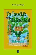 The Tree of Life and The Green Gold: The crop that saves humans and animals life. It purifies water, produces functional food and fodder, and grows in