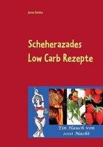 Scheherazades Low Carb Rezepte