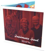 Intimate Soul - Witmer Trio (CD)