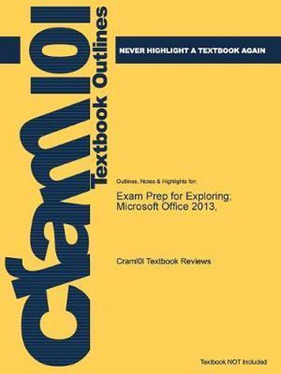 Exam Prep for Exploring; Microsoft Office 2013,