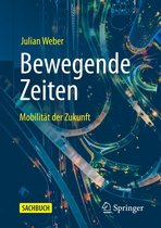 Boek cover Bewegende Zeiten van Julian Weber