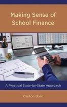 Making Sense of School Finance