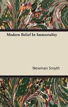 Modern Belief In Immortality