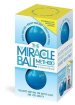 The Miracle Ball Method, Revised Edition