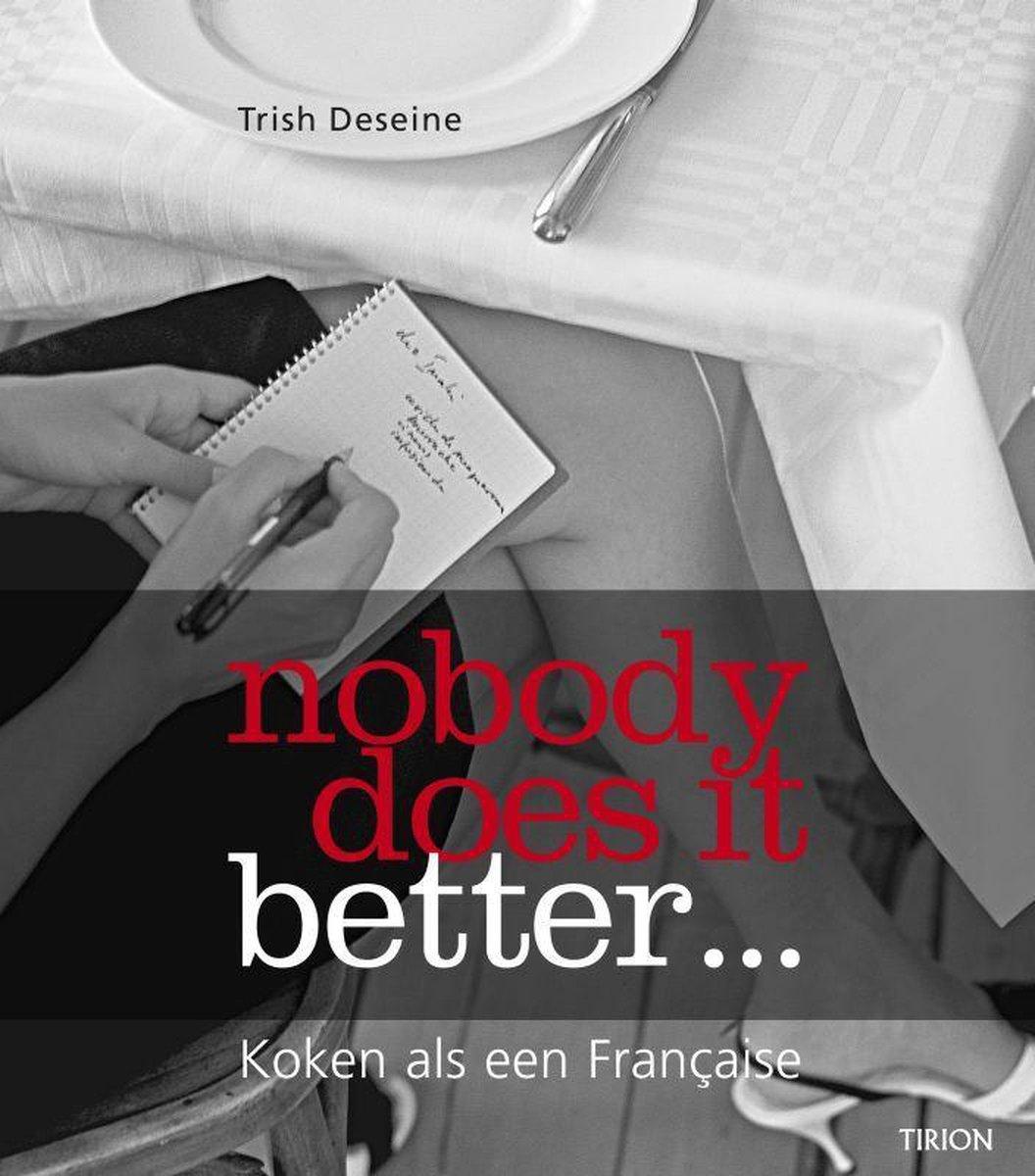 Nobody Does It Better....Koken Als Een Francaise