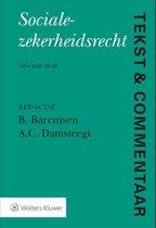 Tekst & Commentaar  -   Socialezekerheidsrecht
