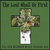 Last Shall Be First: The Jcr Records Story