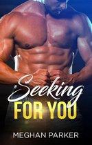 Seeking For You