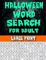 Halloween Word Search For Adult Large Print: Halloween Word Searches, Cryptograms, Alphabet Soups, Dittos, Piece By Piece Puzzles All You Want to Chal