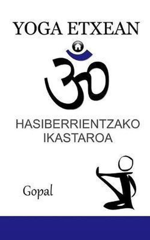 Yoga Etxean: Hasiberrientzako ikastaroa