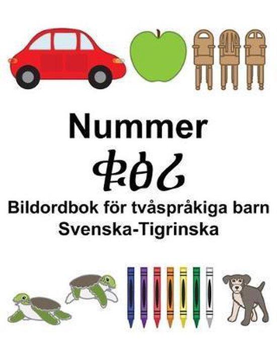 Svenska-Tigrinska Nummer/ቁፅሪ Bildordbok foer tvasprakiga barn