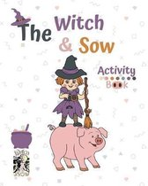 The Witch and Sow