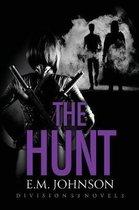 The Hunt, A Division 53 Novel