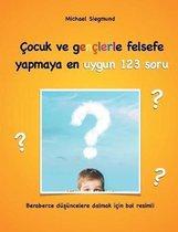 Cocuk ve genclerle felsefe yapmaya en uygun 123 soru