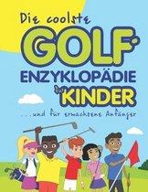 Die coolste Golf-enzyklop�die f�r kinder und erwachsene Anf�nger