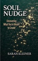 Soul Nudge: Uncovering What You're Meant to Create