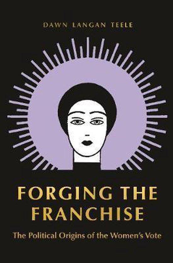 Boek cover Forging the Franchise van Dawn Langan Teele (Paperback)