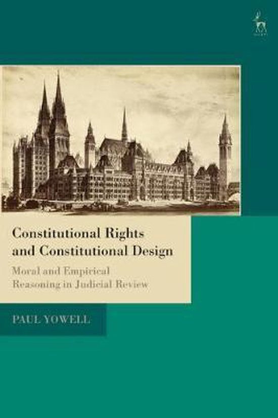 Boek cover Constitutional Rights and Constitutional Design van Paul Yowell (Paperback)