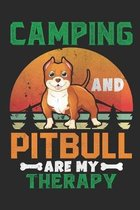 Camping and Pitbull are my therapy: Pitbull dog lover gift - Camper College Ruled Composition Notebook (100 Page,6'' x 9'' ) Soft Cover, Matte Finish