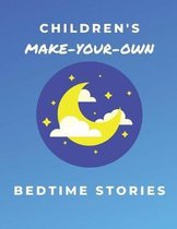 Children's Make-Your-Own Bedtime Stories