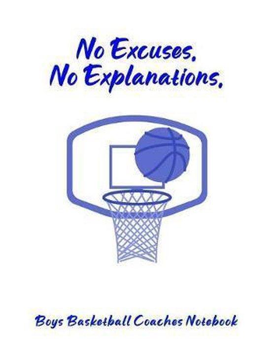 No Excuses, No Explanations: Boys Basketball Coaches Notebook
