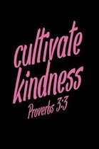 Cultivate kindness Notebook