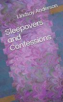 Sleepovers and Confessions