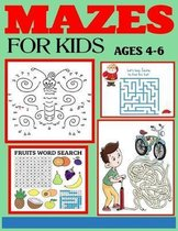 Mazes for Kids Ages 4-6