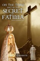 On the Third Part of the Secret of Fatim