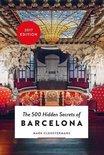 500 Hidden Secrets of Barcelona