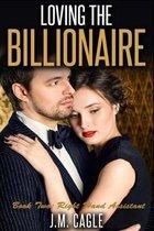 Loving the Billionaire, Book Two