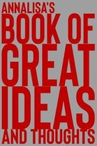 Annalisa's Book of Great Ideas and Thoughts