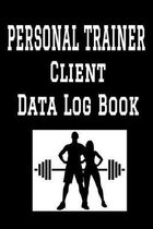 Personal Trainer Client Data Log Book: 6 x 9 Personal Training Professional Client Tracking Address & Appointment Book with A to Z Alphabetic Tabs to