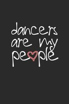Dancers Are My People: Practice Log Book For Young Dancers