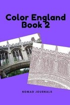 Color England Book 2: England Landmarks, Oxford, Tower of London, Cambridge, Europe, Adult Coloring book