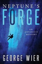 Neptune's Forge: An Antarctic Mystery