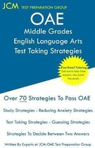 OAE Middle Grades English Language Arts Test Taking Strategies