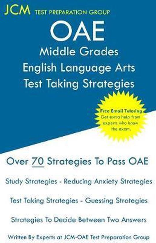 OAE Middle Grades English Language Arts Test Taking Strategies