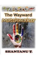 The Wayward Matchmaker